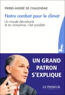 """""""Notre combat pour le climat"""" de Pierre-André de Chalendar"""