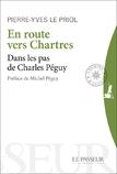 """""""En routes vers Chartres - Dans les pas de Charles Péguy"""""""