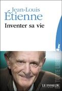 """Inventer sa vie"" de Jean-Louis Etienne"