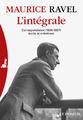 """""""L'Intégrale"""" de Maurice Ravel"""