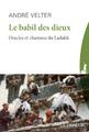 """""""Le Babil des dieux"""" de André Velter"""