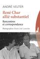 """""""René Char allié substantiel"""" de André Velter"""