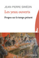 """""""Les yeux ouverts"""" de Jean-Pierre Siméon"""