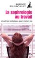 """""""La sophrologie au travail"""" de Laurence Roux-Fouillet"""