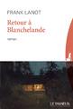 """""""Retour à Blanchelande"""" de Frank Lanot"""