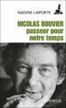 """""""Nicolas Bouvier, passeur de notre temps"""" de Nadine Laporte"""
