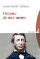 """""""Histoire de moi-même"""" de Henry David Thoreau"""