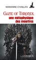 """""""Game of Thrones, une métaphysique des meurtres"""""""