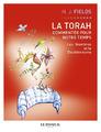 """""""La Torah commentée pour notre temps - Tome 3 - Les Nombres et le Deutéronome"""" de Harvey J. Fields"""