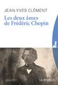 """""""Les deux âmes de Frédéric Chopin"""""""