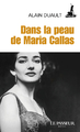 """Dans la peau de Maria Callas"" d'Alain Duault"