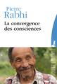 """La convergence des consciences"" de Pierre Rabhi"