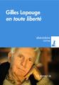 """""""Gilles Lapouge en toute liberté"""""""