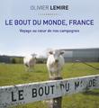 """""""Le Bout du Monde, France"""""""