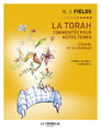 """""""La Torah commentée pour notre temps - Tome 2 - Exode, Lévitique"""""""