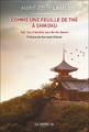 """""""Comme une feuille de thé à Shikoku"""""""