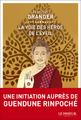 """""""La Voie des héros de l'Éveil"""" de François Granger"""