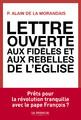 """""""Lettre ouverte aux fidèles et aux rebelles de l'Eglise"""" d'Alain de La Morandais."""