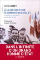"""""""A la recherche d'Edmond Michelet"""" d'Agnès Brot."""