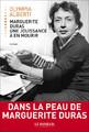 """""""Marguerite Duras, une jouissance à en mourir"""" d'Olympia Alberti."""