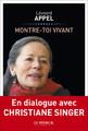 """Montre-toi vivant. En dialogue avec Christiane Singer"""" de Léonard Appel."""