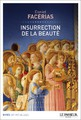 """""""Insurrection de la Beauté"""" de Daniel facérias"""