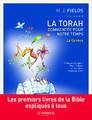 """""""La Torah commentée pour notre temps"""" de Harvey J. Fields"""