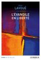 """""""L'Évangile en liberté"""" de Jean Lavoué"""